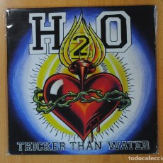 Discos de vinilo: H2O - THICKER THAN WATER - LP. Lote 155847956