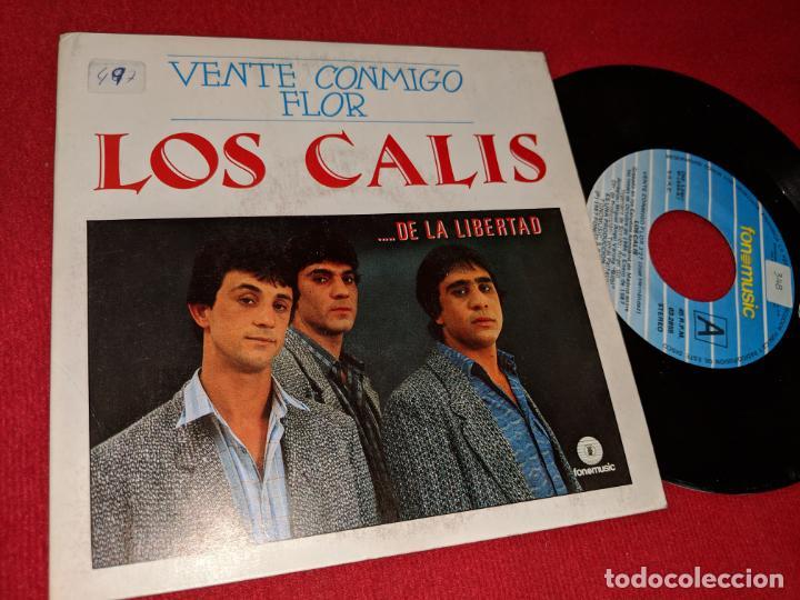 LOS CALIS VENTE CONMIGO FLOR/NECESITO UNA MUJER 7'' SINGLE 1987 FONOMUSIC (Música - Discos - Singles Vinilo - Flamenco, Canción española y Cuplé)