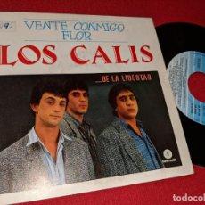Discos de vinilo: LOS CALIS VENTE CONMIGO FLOR/NECESITO UNA MUJER 7'' SINGLE 1987 FONOMUSIC. Lote 155858882