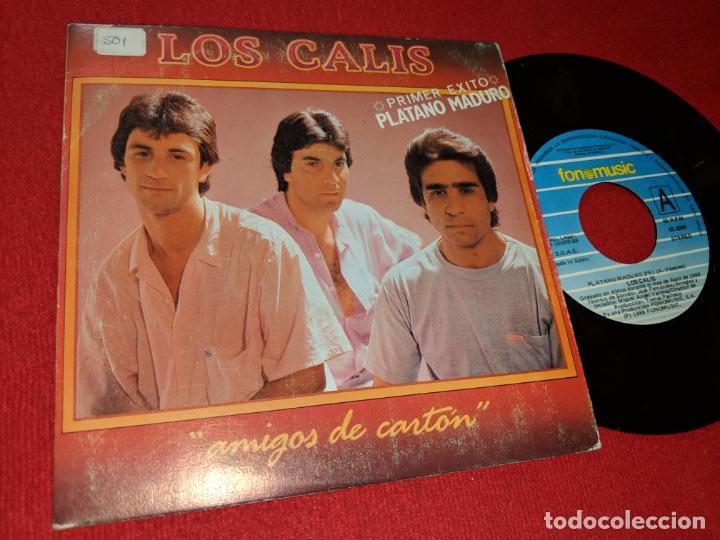 LOS CALIS PLATANO MADURO 7'' SINGLE 1988 FONOMUSIC DOBLE CARA (Música - Discos - Singles Vinilo - Flamenco, Canción española y Cuplé)