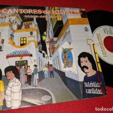 Discos de vinilo: CANTORES DE HISPALIS SABOR AFROBETICO/COLOMBIANAS EL CARIOCO 7'' SINGLE 1985 HISPAVOX. Lote 155859258