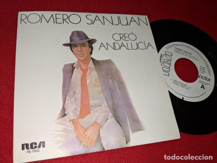 ROMERO SANJUAN CREO ANDALUCIA/VIVA EL AMOR 7'' SINGLE 1985 RCA PROMO (Música - Discos - Singles Vinilo - Flamenco, Canción española y Cuplé)