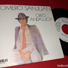 Discos de vinilo: ROMERO SANJUAN CREO ANDALUCIA/VIVA EL AMOR 7'' SINGLE 1985 RCA PROMO. Lote 155859342