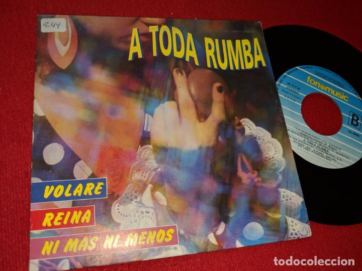 A TODA RUMBA RUMBAS MELDEY VOLARE/REINA/NI MAS NI MENOS/+3 7'' MEDLEY 1991 FONOMUSIC GRUPO ESTUDIO (Música - Discos - Singles Vinilo - Flamenco, Canción española y Cuplé)