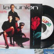Discos de vinilo: LA UNION DAMELO YA SINGLE SPAIN 1991 PDELUXE. Lote 155869794