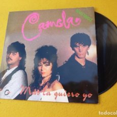 Discos de vinilo: MAXI SINGLE CAMELA ‎– MÁS LA QUIERO YO (EX+/EX++) TOP COPY Ç. Lote 155907826