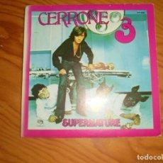 Discos de vinilo: CERRONE. SUPERNATURE / IN THE SMOKE. MALLIGATOR, 1977. EDC. FRANCIA. IMPECABLE. (#). Lote 155908974