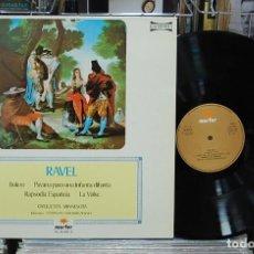 Discos de vinilo: LMV - RAVEL. BOLERO / PAVANA PARA UNA INFANTA DIFUNTA / RAPSODIA ESPAÑOLA / LA VALSE. LP. Lote 155909038