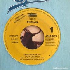 Discos de vinilo: PISTONES - CARAVANAS AL SUR - SINGLE EPIC 1993 - PROMO . Lote 155916498