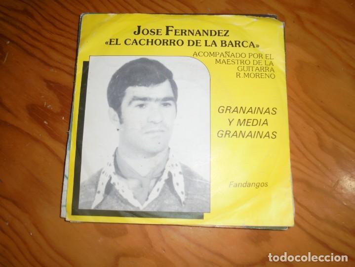 JOSE FERNANDEZ, EL CACHORRO DE LA BARCA. FANDANGOS / GRANAINAS. RECO, EDC. HOLLAND (Música - Discos - Singles Vinilo - Flamenco, Canción española y Cuplé)
