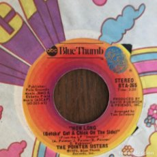 Discos de vinilo: POINTER SISTERS - HOW LONG - SINGLE ABC USA 1975 . Lote 155920950
