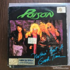Discos de vinilo: POISON - NOTHIN' BUT A GOOD TIME / LOOK BUT YOU CAN'T TOUCH - SINGLE HISPAVOX 1988 . Lote 155924454
