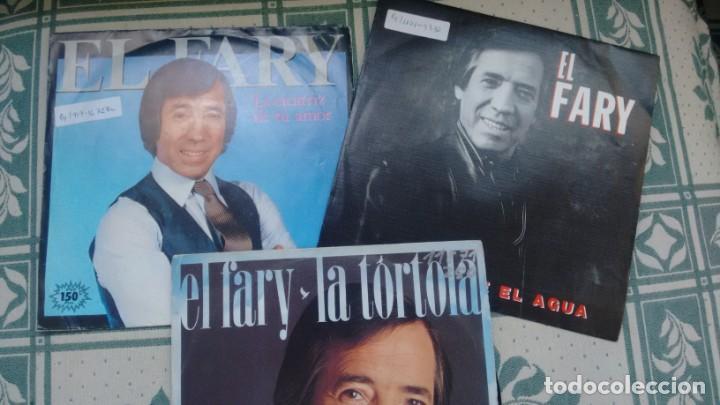 LOTE DE 3 SINGLES (VINILO) DE EL FARY (Música - Discos - Singles Vinilo - Flamenco, Canción española y Cuplé)