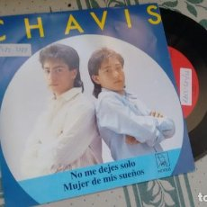 Discos de vinilo: SINGLE (VINILO) DE CHAVIS AÑOS 80. Lote 155932970