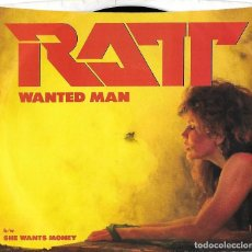 Discos de vinilo: RATT: WANTED MAN / SHE WANTS MONEY. Lote 155933170