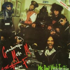 Discos de vinilo: GRANDMASTER MELLE MEL & THE FURIOUS FIVE - WE DON'T WORK FOR FREE MAXI SINGLE 12 SPAIN . Lote 155937838