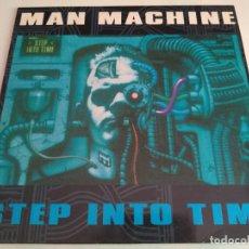 Discos de vinilo: MAN MACHINE - STEP INTO TIME / LP ALBUM IMPORT TEMAZOS RUTA DESTROY VALENCIA. Lote 155939386