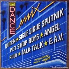 Discos de vinilo: EMI DANCE MIX - VERSIONES MAXI SINGLE - 1986 - QUEEN, PET SHOP BOYS, TALK TALK, SIGUE SIGUE SPUTNIK. Lote 155967538