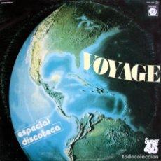 Discos de vinilo: VOYAGE. FROM EAST TO WEST. MAXI-SINGLE. EURO-DISCO SOUND.. Lote 155971374