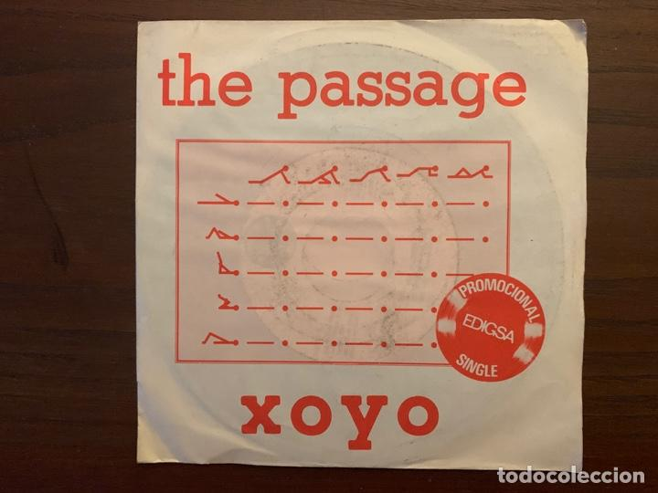 THE PASSAGE ?– XOYO SELLO: EDIGSA ?– 15P0434 FORMATO: VINYL, 7 , PROMO PAÍS: SPAIN FECHA: 1982 (Música - Discos - Singles Vinilo - Electrónica, Avantgarde y Experimental)
