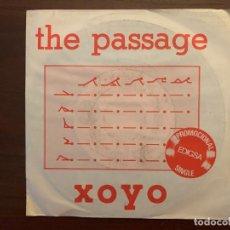 Discos de vinilo: THE PASSAGE ?– XOYO SELLO: EDIGSA ?– 15P0434 FORMATO: VINYL, 7 , PROMO PAÍS: SPAIN FECHA: 1982 . Lote 155971814