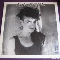Discos de vinilo: ANA CURRA MAXI SINGLE HISPAVOX 1985 UNA NOCHE SIN TI - IMPECABLE - SERES VACIOS - PARALISIS - ETC. Lote 155973194