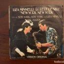 Discos de vinilo: LIZA MINNELLI – NEW YORK, NEW YORK SELLO: UNITED ARTISTS RECORDS – 17.544-A FORMATO: VINYL, 7 . Lote 155973226