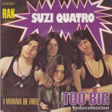 Discos de vinilo: SUZI QUATRO - TOO BIG - SINGLE DE VINILO EDICION FRANCESA. Lote 155974174