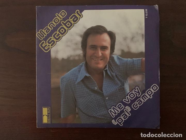 MANOLO ESCOBAR – ME VOY PAL CAMPO SELLO: DB BELTER – 1-10-036 FORMATO: VINYL, 7 , 45 RPM, SINGLE (Música - Discos - Singles Vinilo - Flamenco, Canción española y Cuplé)