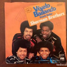 Discos de vinilo: THE SHERMAN BROTHERS – VÍVELO BAILANDO (DÉJALA BAILAR) SELLO: ARIOLA ?– B-103.786 FORMATO: VINYL, 7 . Lote 155976390