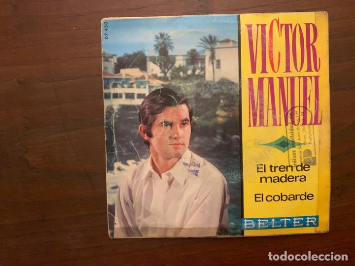 VÍCTOR MANUEL ?– EL TREN DE MADERA / EL COBARDE SELLO: BELTER ?– 07-450 FORMATO: VINYL, 7 , 45 RPM (Música - Discos - Singles Vinilo - Cantautores Españoles)