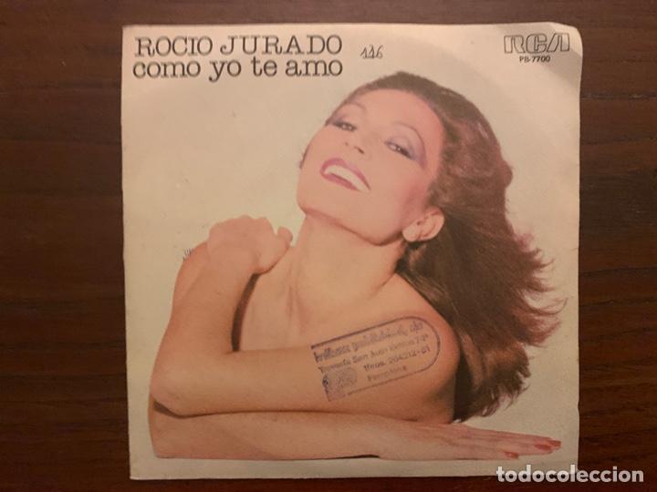 ROCIO JURADO – COMO YO TE AMO SELLO: RCA VICTOR – PB-7700 FORMATO: VINYL, 7 , 45 RPM, SINGLE (Música - Discos - Singles Vinilo - Flamenco, Canción española y Cuplé)