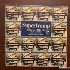 Discos de vinilo: SUPERTRAMP – GIVE A LITTLE BIT = DAME UN POCO / DOWNSTREAM SELLO: A&M RECORDS – AMS-5465 . Lote 156002910