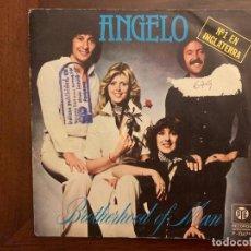 Discos de vinilo: BROTHERHOOD OF MAN – ANGELO SELLO: PYE RECORDS – P-1047 FORMATO: VINYL, 7 , 45 RPM, SINGLE . Lote 156003354