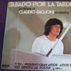 Discos de vinilo: CLAUDIO BAGLIONI LP RCA 1975 SÁBADO POR LA TARDE (CANTADO EN ESPAÑOL) - SIN APENAS USO - ITALIA POP. Lote 156007758