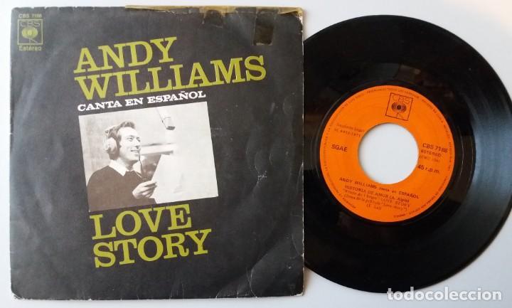 ANDY WILLIAMS CANTA EN ESPAÑOL / LOVE STORY / SINGLE 7 INCH (Música - Discos de Vinilo - Singles - Pop - Rock Extranjero de los 80)