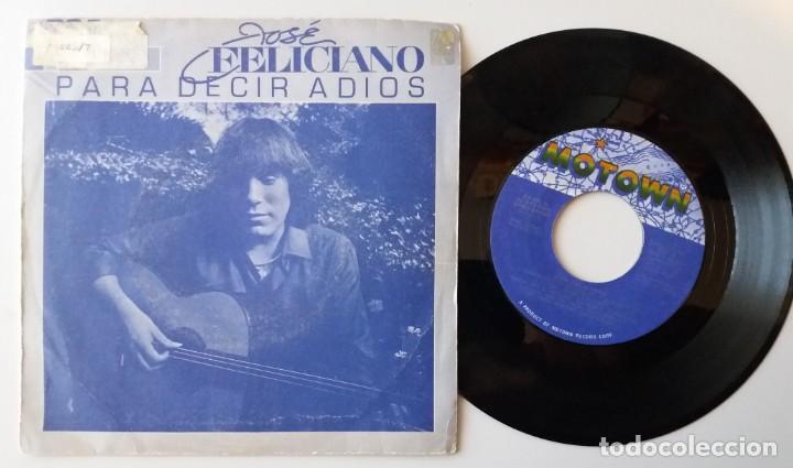 JOSE FELICIANO / PARA DECIR ADIOS / SINGLE 7 INCH (Música - Discos de Vinilo - Singles - Pop - Rock Extranjero de los 80)