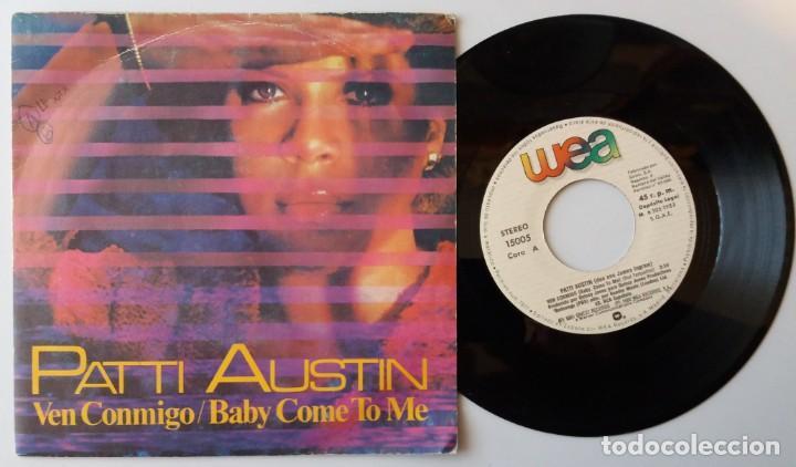 PATTI AUSTIN / VEN CONMIGO / SINGLE 7 INCH (Música - Discos de Vinilo - Singles - Pop - Rock Extranjero de los 80)