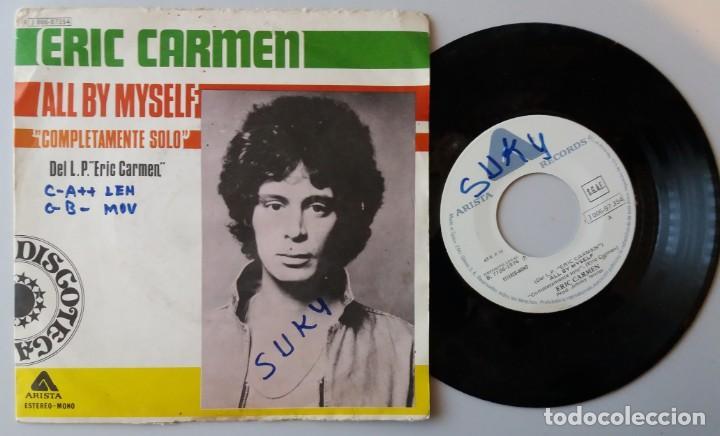 ERIC CARMEN / ALL BY MYSELF / SINGLE 7 INCH (Música - Discos - Singles Vinilo - Pop - Rock - Extranjero de los 70)