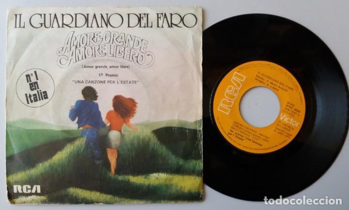 IL GUARDIANO DEL FARO / AMORE GRANDE, AMORE LIBERO / SINGLE 7 INCH (Música - Discos - Singles Vinilo - Pop - Rock - Extranjero de los 70)