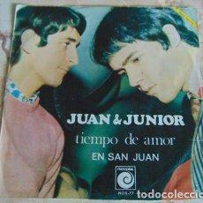 Discos de vinilo: JUAN Y JUNIOR - TIEMPO DE AMOR / EN SAN JUAN - SINGLE 1968. Lote 156025930