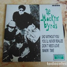 Discos de vinilo: THE MOCKIN' BYRDS – SAD WITHOUT YOU + 3 EP 1994. Lote 183057890