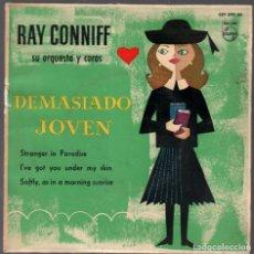 Discos de vinilo: RAY CONNIFF / DEMASIADO JOVEN / STRANGER IN PARADISE + 2 EP DE 1960 RF-3754. Lote 156036494