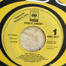Discos de vinilo: PUBLIC ENEMY - CAN'T TRUSS IT - SINGLE CBS 1991 PROMO UNA CARA. Lote 156036806