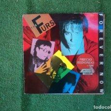 Discos de vinilo: THE PSYCHEDELIC FURS: FOREVER NOW- EDICION ESPAÑOLA 1986. Lote 156036930