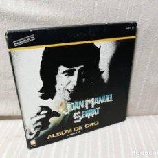 Discos de vinilo: JOAN MANUEL SERRAT - ÁLBUM DE ORO - CAJA CON 4 LP´S. Lote 156038762