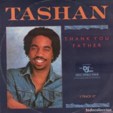 Discos de vinilo: TASHAN - THANK YOU FATHER- MAXISINGLE DEF JAM RECORDINGS DE 1986 ,RF-7453. Lote 156041994