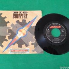 Discos de vinilo: SINGLE. BIG COUNTRY. EAST OF EDEN. ESTE DEL EDÉN. MERCURY 1984. Lote 156042308
