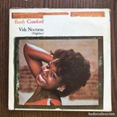 Discos de vinilo: RANDY CRAWFORD - NIGHTLINE - SINGLE WEA 1983 . Lote 156060446