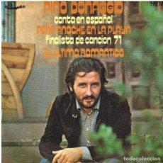 Disques de vinyle: PINO DONAGGIO - PERO ANOCHE EN LA PLAYA / EL ULTIMO ROMANTICO - SINGLE 1971. Lote 156105894